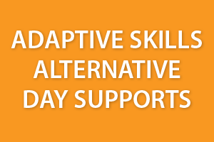 Adaptive Skills Alternative Day Supports