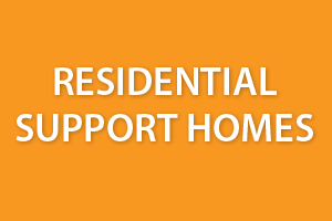 Residential Support Homes